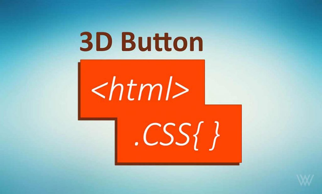 Create 3D Button in HTML CSS