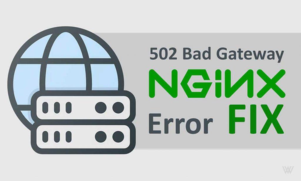 Fix 502 Bad Gateway Nginx Error in Ubuntu