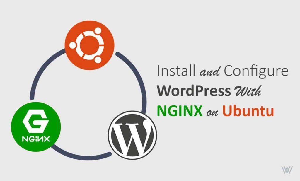 Install WordPress on Ubuntu - LEMP Stack