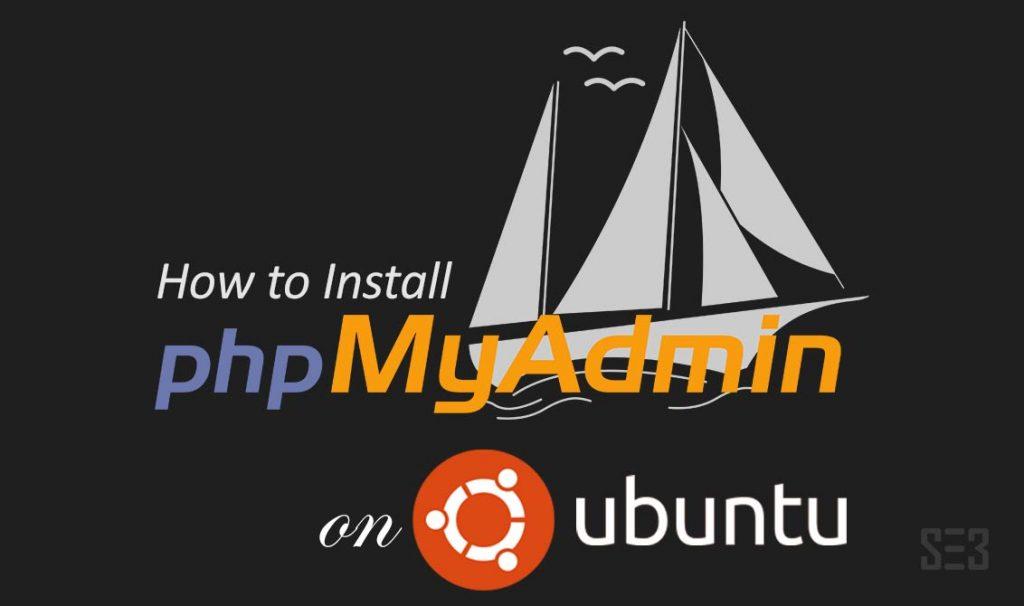 Install PHPMyAdmin on Ubuntu