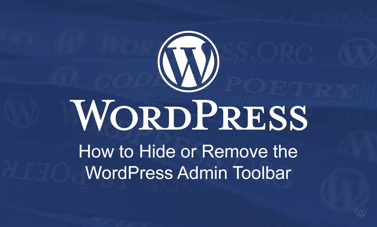 How to Hide or Remove the WordPress Admin Toolbar