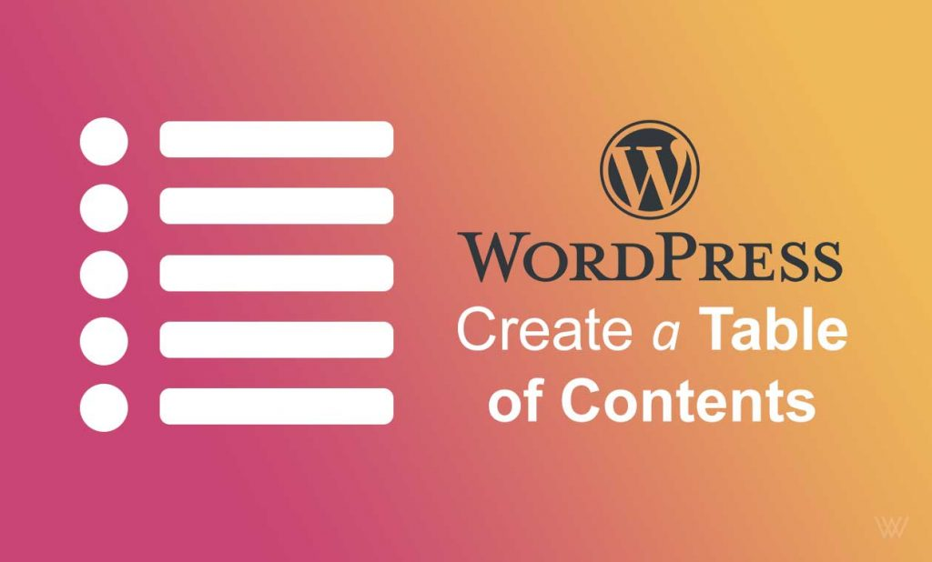 How to Create a Table of Contents in WordPress