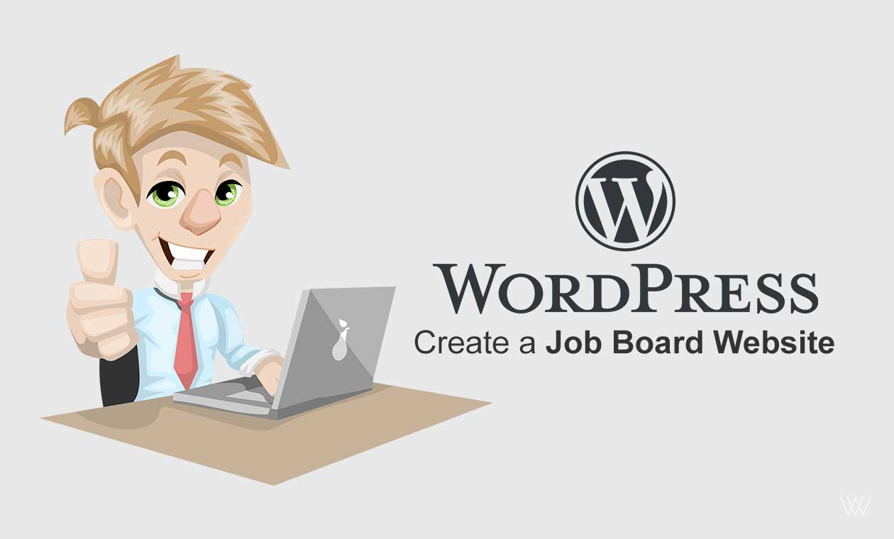 How To Create A Job Board Website?