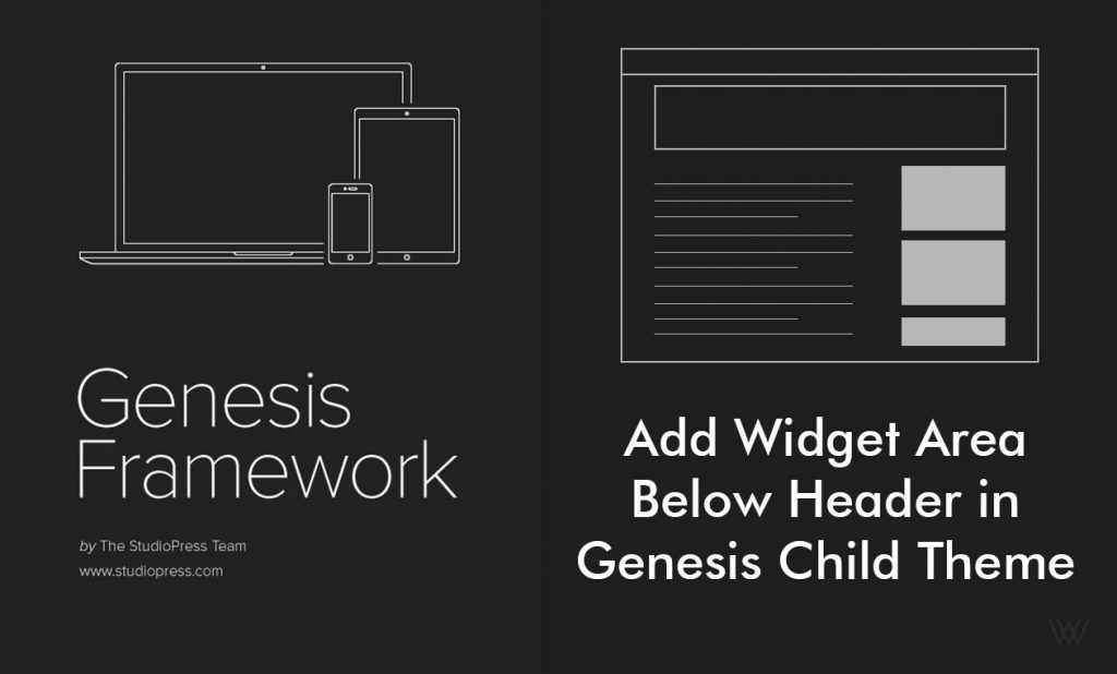 How to Add Widget Area Below Header in Genesis Child Theme