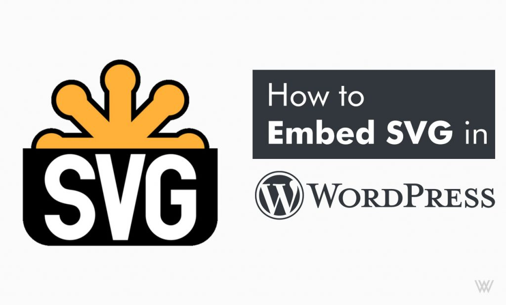 How to Embed SVG in WordPress