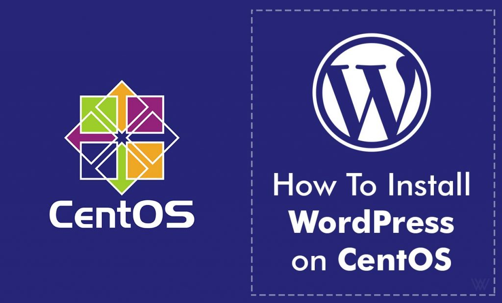 How To Install WordPress on CentOS 7