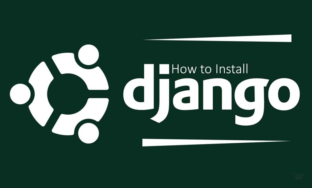 How to Install Django on Ubuntu